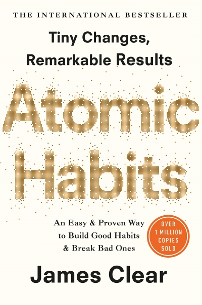 Atomic Habits An Easy and Proven Way to Build Good Habits and Bread Bad Ones by James Clear Real Life Style Summer book list