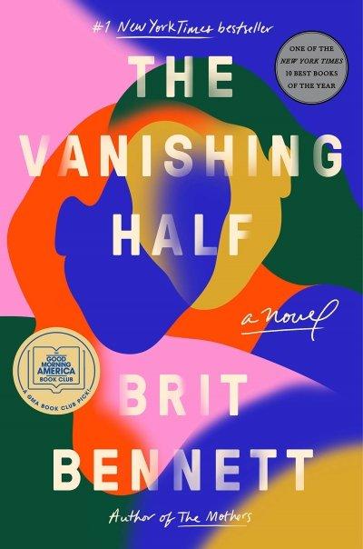 The Vanishing Half by Brit Bennett Real Life Style Summer book list